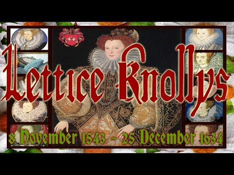 Lettice Knollys ,  8 November 1543 -  25 December 1634