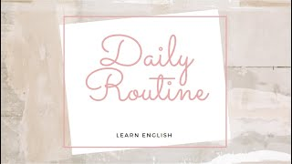 Daily Routine- Present Simple