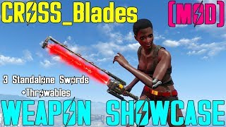 Fallout 4: Weapon Showcases: CROSS_Blades (Mod)