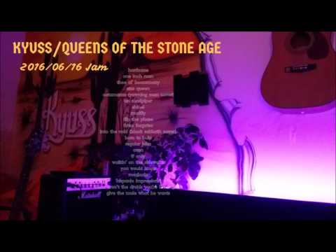 Kyuss/Queens of the Stone Age | 2016/06/16 Jam