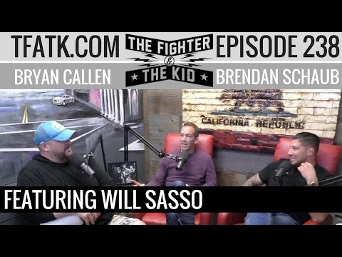 The Fighter and The Kid  Episode 238: Will Sasso