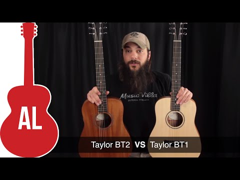 Taylor BT1 vs BT2 - Hear the Difference?