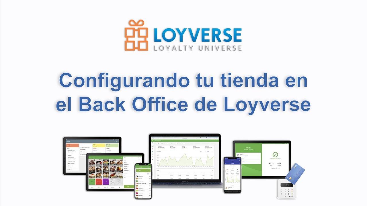 Configurando tu tienda en el Back Office de Loyverse