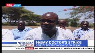 Homabay county Doctors' strike over delayed payment ,poor  working condition and intimidation