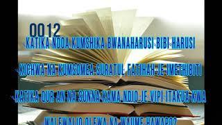 0012-KATIKA NDOA KUMSHIKA BWANAHARUSI BIBI HARUSI KATIKA KICHWA NA KUMSOMEA ALHAMDU IMETHIBITI?