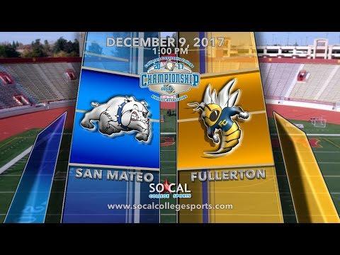 CCCAA Football State Championship: Fullerton vs College of San Mateo - 12/9 - 1pm