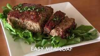 Favorite Dish: Easy Meatloaf