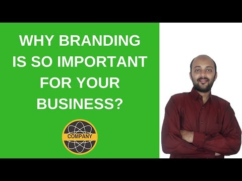 Why branding is so important for your business?