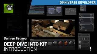 Deep Dive into Omniverse Kit Introduction | NVIDIA Omniverse Tutorials