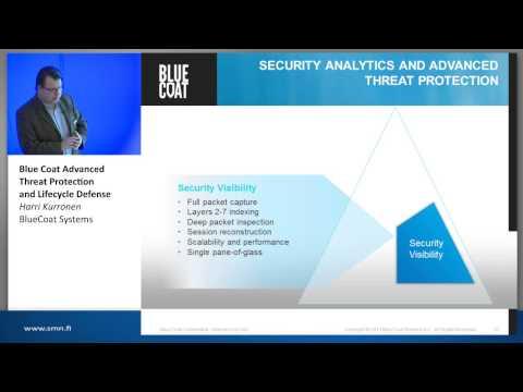 Blue Coat Advanced Threat Protection and Lifecycle Defense, Harri Kurronen