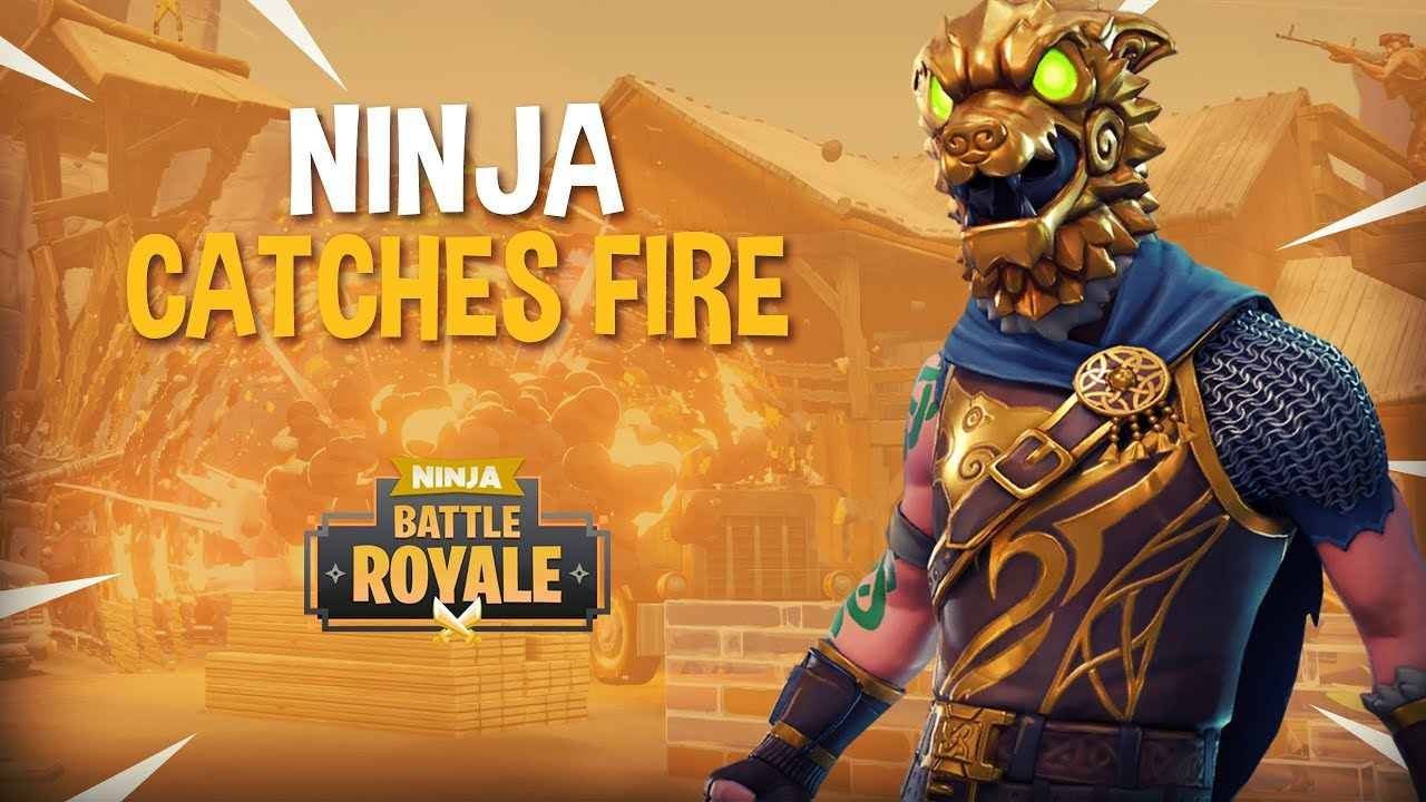 Ninja Catches Fire Fortnite Battle Royale Gameplay Ninja
