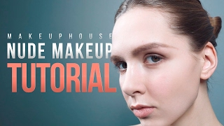 Nude makeup tutorial| Видео уроки макияжа MAKE UP HOUSE | MAKE UP HOUSE