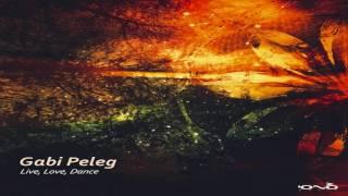Gabi Peleg - Live, Love, Dance [Full Album] ᴴᴰ
