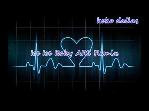 Ice Ice Baby 2018 ARS Remix