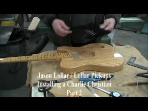 Charlie Christian Pickup InstallationLollar Pickups