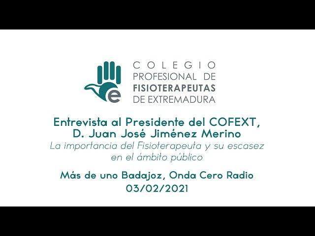 Entrevista al presidente del COFEXT D. J. José Jiménez Merino (Más de uno Badajoz, Onda Cero Radio)