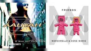 Aaliyah x Marshmello & Anne-Marie - If Your Friends Only Knew (Mashup)