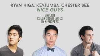 Ryan Higa, KevJumba & Chester See - Nice Guys Lyrics (Color Coded) || by: K-Poopers