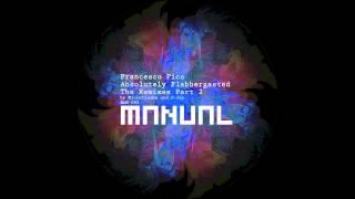Francesco Pico - Absolutely Flabbergasted (Microtrauma remix)