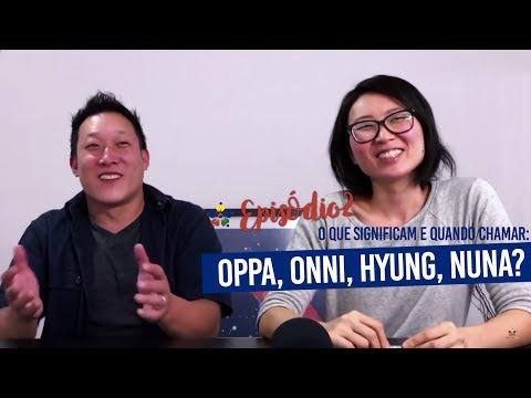 OPPA, ONNI, HYUNG, NUNA? | KDB 02