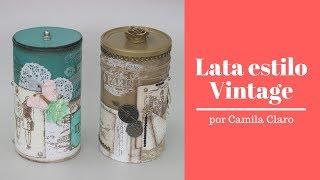 Como Fazer Lata Vintage – Reciclagem