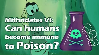 Mithridates VI: Can Humans Become Immune to Poison?