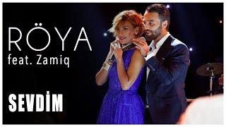 Zamiq ft. Röya - Sevdim