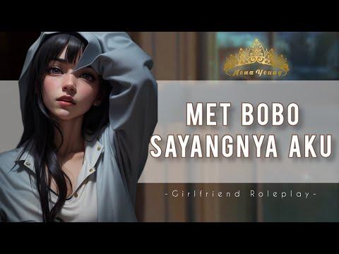 Bobo Ya Sayang | Indonesian Girlfriend Roleplay ASMR