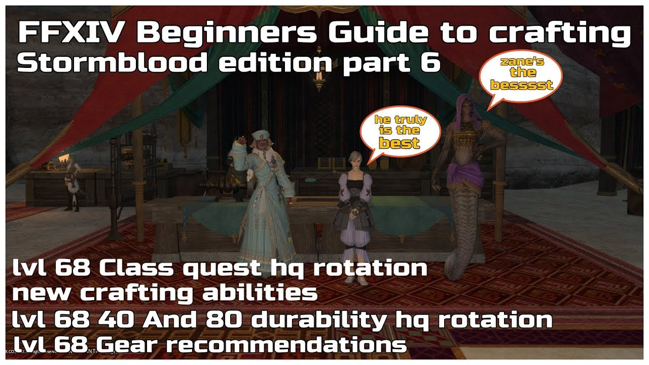 FFXIV Beginners guide to crafting Stormblood edition part 6