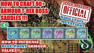 HOW TO INCREASE BLUE-PRINT ARMOUR VALUES - CRAFTING 90+ ARMOUR T-REX SADDLES-TESTING CRAFTING SKILL