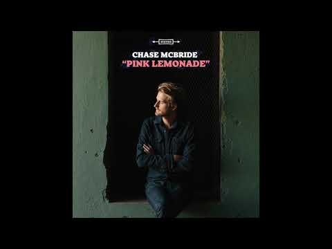 Chase McBride - Pink Lemonade  (Official Audio) Mp3