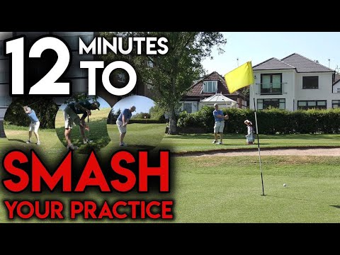 12 Minutes To SMASH Your Golf Practice