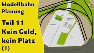 Modellbahn: Planung Teil 11 – Kein Geld, kein Platz (1)