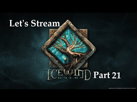 Icewind Dale Enhanced Edition - Part 21 |