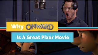 Why Onward is Another Great Pixar Movie