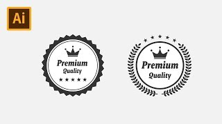 Premium Quality Badge Logo Label - Illustrator CC Tutorial