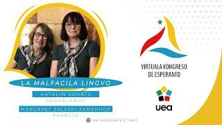 VK 2020: Katalin Kovats (Nederlando) kaj Margaret Zaleski-Zamenhof (Francio): La malfacila lingvo