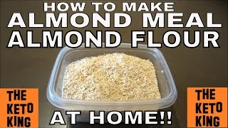 How to make Almond Meal at home / How to make Almond Flour at home - quick and easy