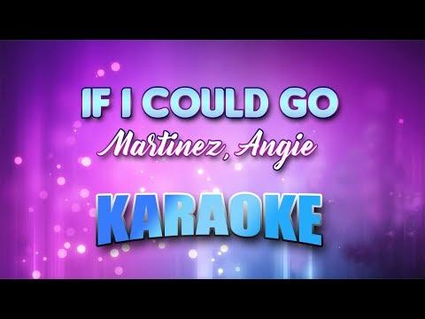 Martinez, Angie - If I Could Go (Karaoke version with Lyrics)