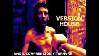 Amor Comprension Y Ternura  Version House