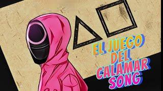 El Juego del Calamar Song by iTownGamePlay (Canción)