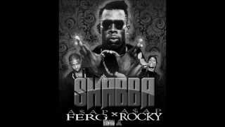 Shabba- ASAP Ferg ft. ASAP Rocky