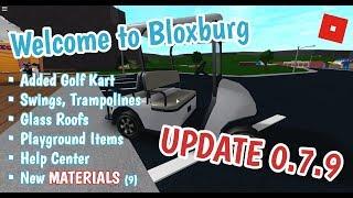 Roblox | Welcome to Bloxburg: UPDATE 0.7.9 (Golf Kart, glass roofs, playground items,etc)