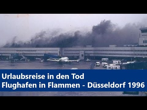 Flughafenbrand Düsseldorf 1996 - Die schlimmste Katastrophe [Deutsch] [HD] [Komplett-Doku]