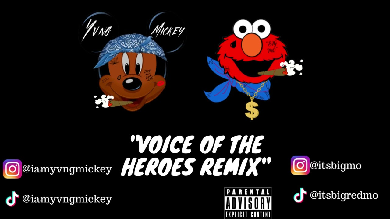 Lil Baby & Lil Durk Voice Of The Heroes (Mickey & Elmo Remix)@Yvng Mickey @Big Mo
