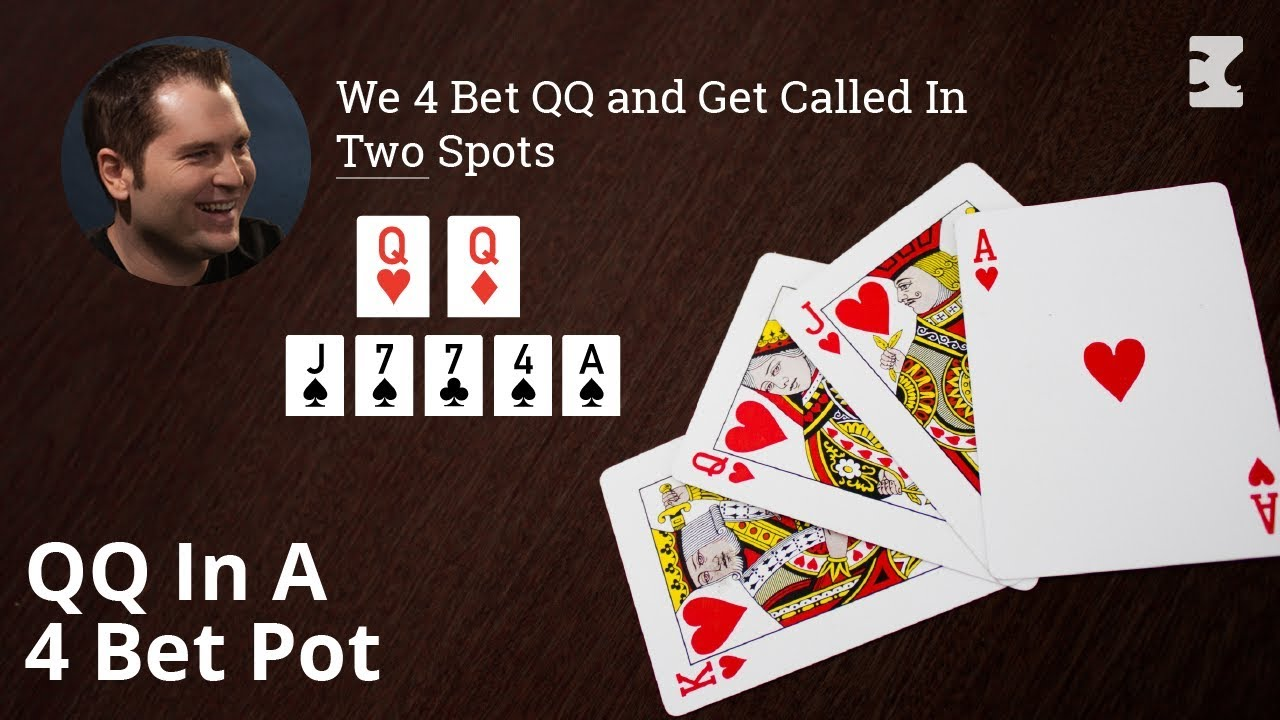 Poker Strategy We 4 Bet Qq And Get Called In Two Spots Youtube