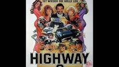 Highway 2 Auf dem Highway ist wieder die Hölle los Kinotrailer Full HD