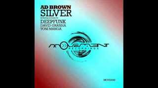 Ad Brown - Silver (Deepfunk remix) - Movement Recordings