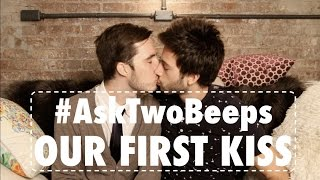 #AskTwoBeeps: OUR FIRST KISS