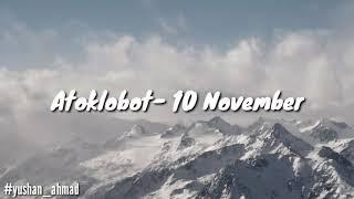 ATOKLOBOT- 10 NOVEMBER Lirik (music reggae)